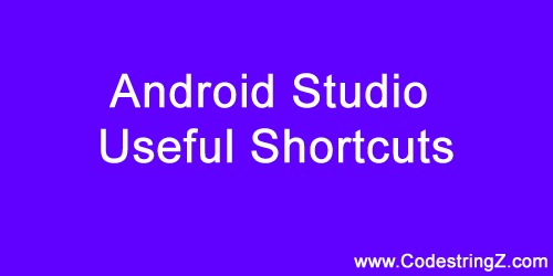 Android-Studio-Useful-Shortcuts