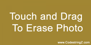 Touch-and-Drag-to-Erase-Photo