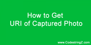 how-to-get-uri-of-captured-photo-thumb