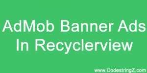 Thumb-Android-AdMob-Banner-Ads-in-Recyclerview